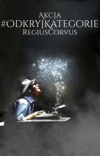 #OdkryjKategorie by RegiusCorvus