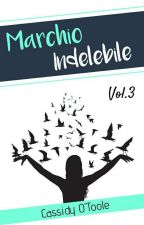 Vol.3 Marchio Indelebile  by CassidyV