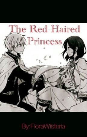 The Red-Haired Princess || Akagami No Shirayukihime by FloraWisteria