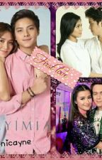 FIRST LOVE (Kathniel,Jadine,and Lizquen) by nicayne