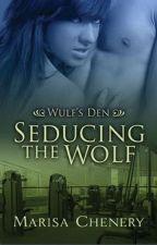 Série Wulf's Den #03 - Seduzindo o Lobo by MicheleGalhardi