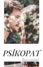 PSİKOPAT by BennyAlsel