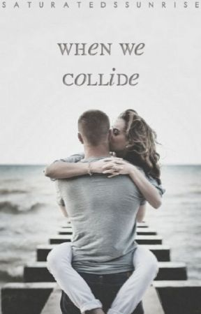 When We Collide by paranuha
