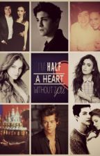 Half A Heart [Secuela de Summer Love] by Summerlove___yH