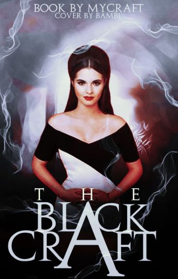 The Black Craft (Book 1 in The Black Craft Saga) by MyCraft