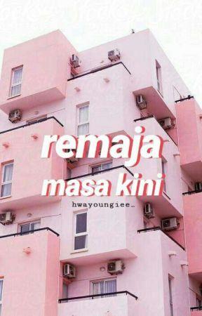 Remaja Masa Kini by hwayoungiee_