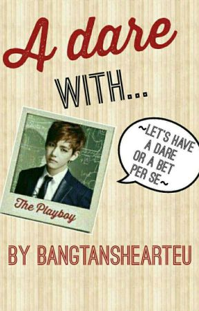 A Dare With A Playboy by BangtansHearteu