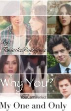 Why you? (Harry Styles fan-fiction) by TaniaelizRodriguez