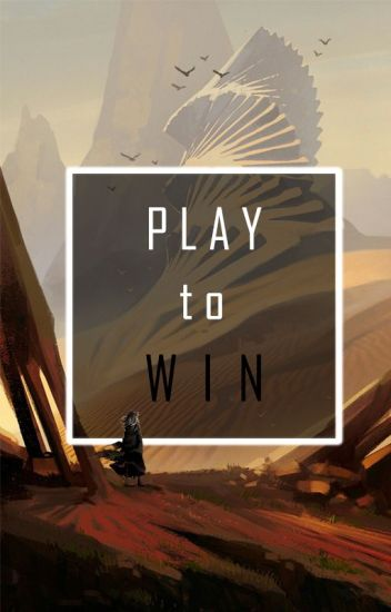 Play To Win || Naruto Fanfic