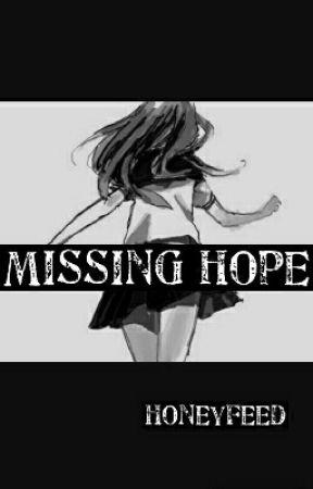 Missing Hope by honeyfeed