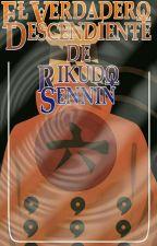 NARUTO UZUMAKI:EL VERDADERO DESENDIENTE DE RIKUDO SENNIN.  by ignacio_sempai22
