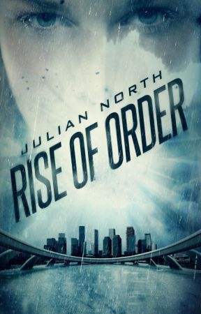 Rise of Order by JulianoftheNorth