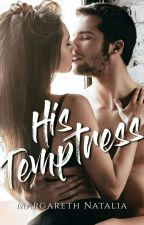 His Temptress by MargarethNatalia