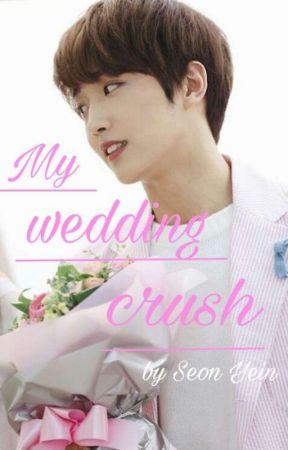 My wedding crush- Sunyoul FF by dumbgurlskpop
