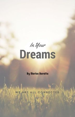 In Your Dreams by marisabaratta
