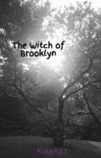 The Witch of Brooklyn by KateR53