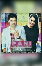 PaNi: The Untold Story by Crazy_for_PaNi_MaNan