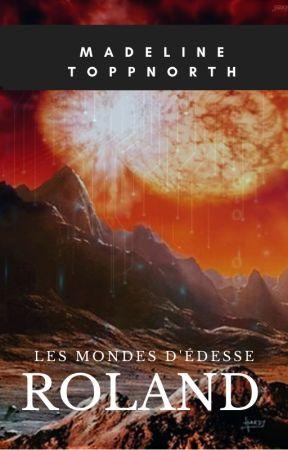 Les Mondes d'Édesse - Cycle 2 (titre non défini) by madytoppnorth
