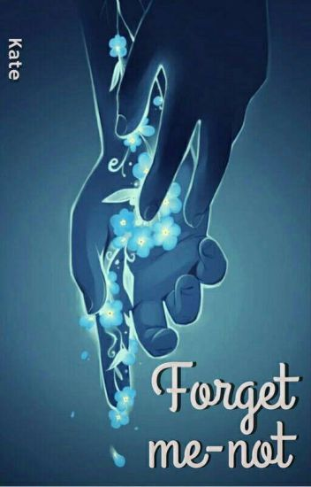 Forget Me - Not