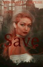 Спаси меня by AntanaziaTzepesh