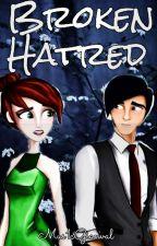 Broken Hatred by Mus1cGianval