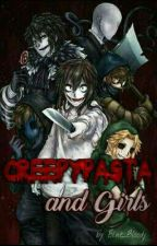 Creepypasta and girls by Blue_Bloody