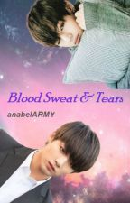 Blood Sweat & Tears ~Vkook~ by anabelARMY