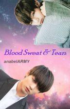 Blood Sweat & Tears ~Vkook~ by anabelARMY