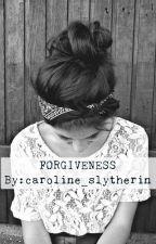 Forgiveness by caroline_slytherin
