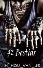 42 BESTIAS by Ik_hou_van_je