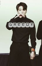 Greedy [taekook]  by ohs_gerl
