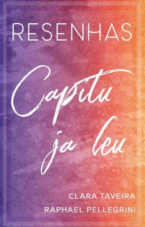 RESENHAS - Capitu Já Leu Blog by ClaraTaveira
