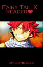 Fairy tail X reader❤ by jeanmalea