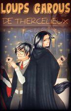 Loup Garou de Thiercelieux by -YuKiRi-