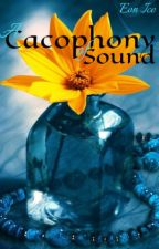 A Cacophony of Sound by Literacy101