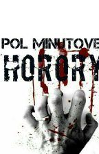 Pol minutove horory  by 6Saatana6