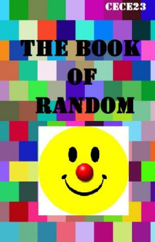 The Book of Random by cece23