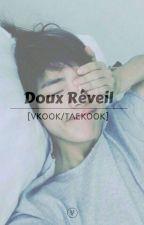 Doux réveil [VKOOK/TAEKOOK] by Emma_Crvllr