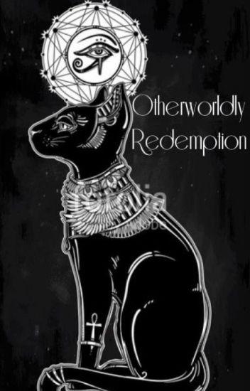 Otherworldly Redemption [Book 7]