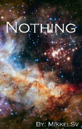 Nothing by MikkelSv