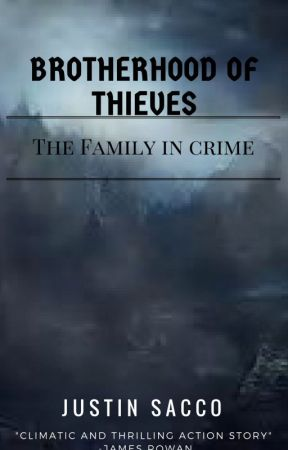 Brotherhood of Thieves: The Family in Crime by M_R_Williams