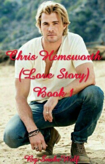 Chris Hemsworth (Love Story) Book 1