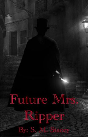 Future Mrs. Ripper by StephanieStacey9