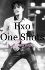 Exo One Shots by HisLittleGirll