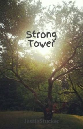 Strong Tower by JessieStucker