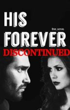 His Forever (Derek Hale fanfic)  [DISCONTINUED] by Park_NaeYoung