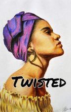 Twisted  by Lonerfied