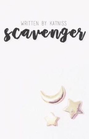 Scavenger ♚ Short Stories by capcassian