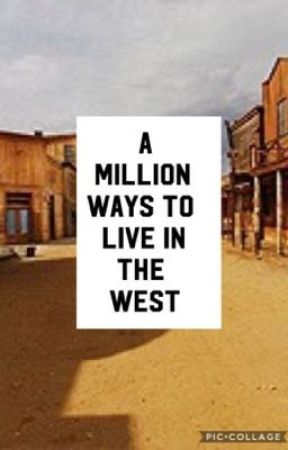 A Million Ways To Live In The West by fruitygalaxies