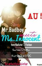 Mr. Badboy Meets Ms. Innocent by ScarletEyedGirl18